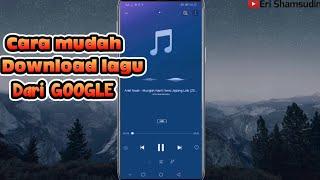 Download Baru!! Cara download lagu dengan mudah dari google 2020