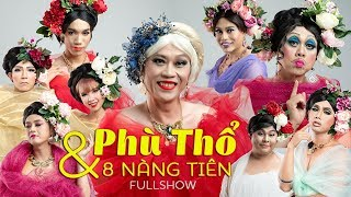 Hài Tết 2020 Hoài Linh, Chí Tài, Khởi My - Liveshow Hài Tết Hoài Linh Phù Thổ Và 8 Nàng Tiên Full