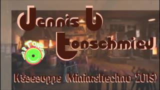 Gambar cover Dennis B Tonschmied - Käsesuppe (Minimalmix September 2015)