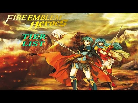 Fire Emblem Heroes Tier List - Family Bonds Update Character Ranking