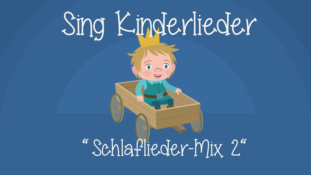 Schlaflieder-Mix 2 - Die schönsten Schlaflieder | Schlaflieder zum Mitsingen | Sing Kinderlieder
