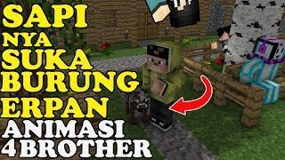Sapi Love Burung Erpan 4 Brother Kurban - Minecraft Animation Indonesia