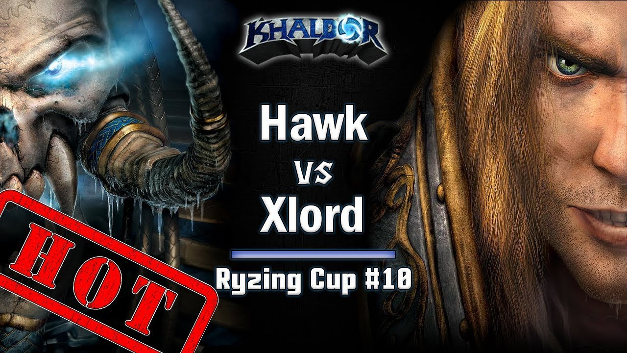 ► WarCraft 3 Reforged - Hawk (HU) vs. Xlord (UD) - Semifinal - Ryzing Cup #10