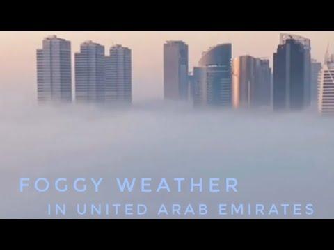 Foggy weather in UAE