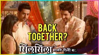 Kunal Mauli Back Together? | Silsila Badalte Rishton Ka