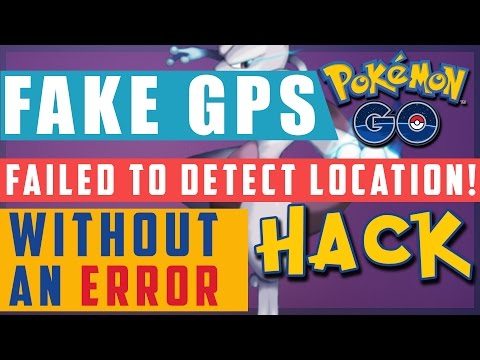 Pokemon Go Fake GPS - How to fix Failed to Detect Location! - works