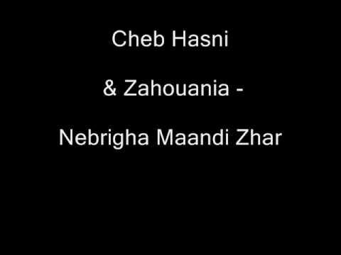 Cheb Hasni & Zahouania - Nebrigha ma3andi zhar