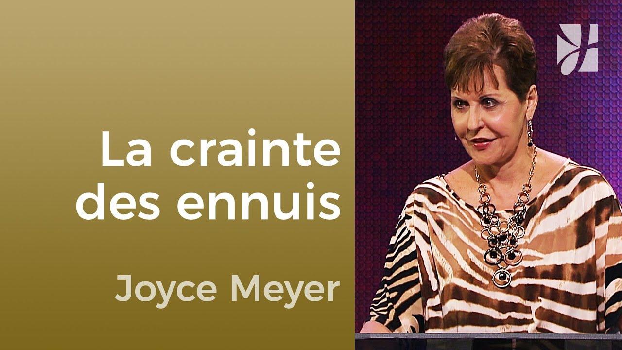 La crainte (1/4) - Joyce Meyer - Maîtriser mes pensées