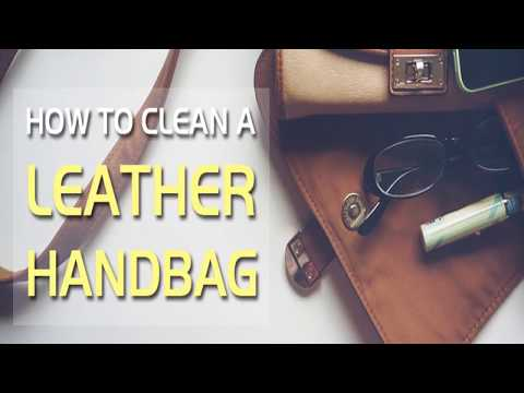 How To Clean A Leather Handbag?