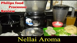 philips food processor review /philips food processor HR7629 /video 1/food processor review in tamil