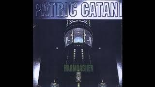 Patric Catani - Stop Bothering Me