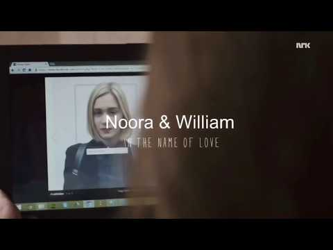Noora and William || in the name of love.