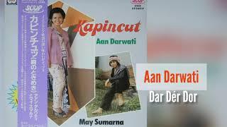 Download lagu Aan Darwati - Dar Der Dor