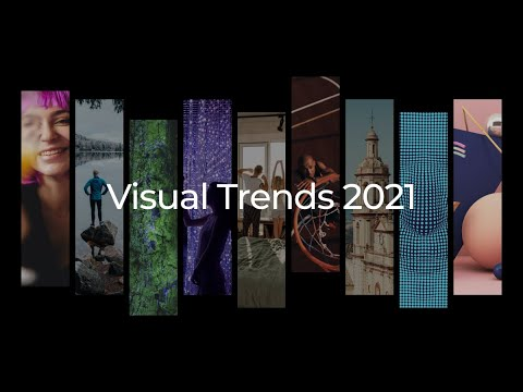 Visual Trends 2021