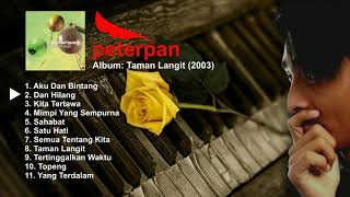 Peterpan Taman Langit (Full Album 2003)