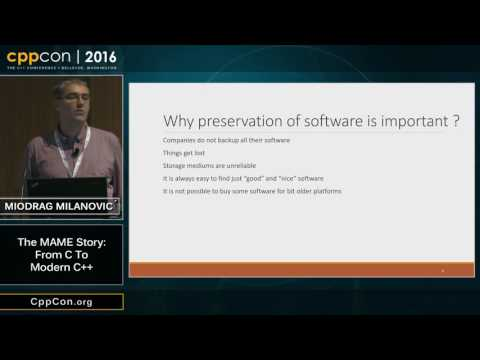 "CppCon 2016: Miodrag Milanović ""The MAME story: From C to Modern C++"""