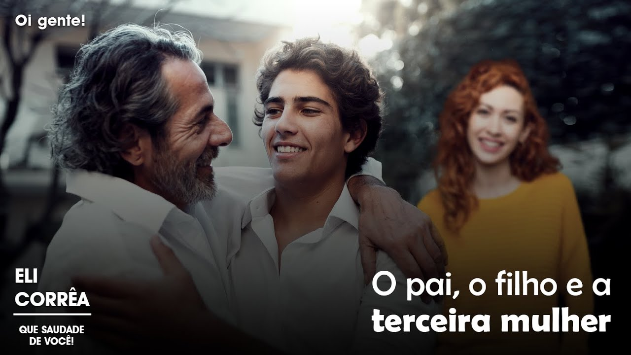 Download O pai, o filho e a terceira esposa   Eli Corrêa Oficial  