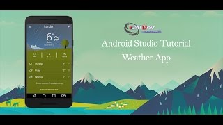 Android Studio Tutorial - Weather Application