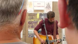 Beautiful Birds   Passenger   Guinness Tent busk   Cambridge Folk Festival   2nd Aug 2015