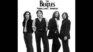 The Beatles - Dear Prudence (New Stereo Mix Exp.) - Penny Lane... Remixes