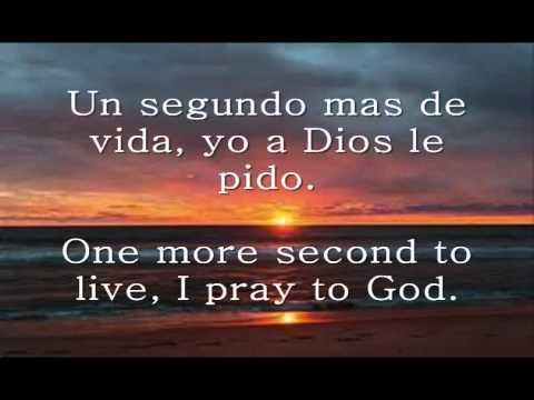 A Dios Le Pido (English Translation)