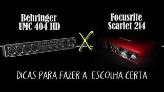 Dicas para escolher a melhor interface: Behringer UMC 404HD X Focusrite 2i4.