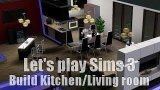 Les SIMS 3 - Let's play - Construisons la cuisine et le salon