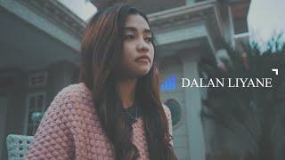 DALAN LIYANE - Cover ( DSR_BUMI ) Full Lirik Teks Dan Artinya Terjemahan