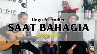 Saat Bahagia - Ungu ft. Andien (Cover) by: Kilal Ista & Rezha Regita ft. Zulfan
