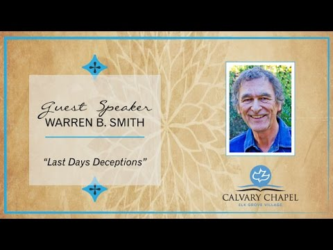 Video-Warren B. Smith, Last Days Deceptions
