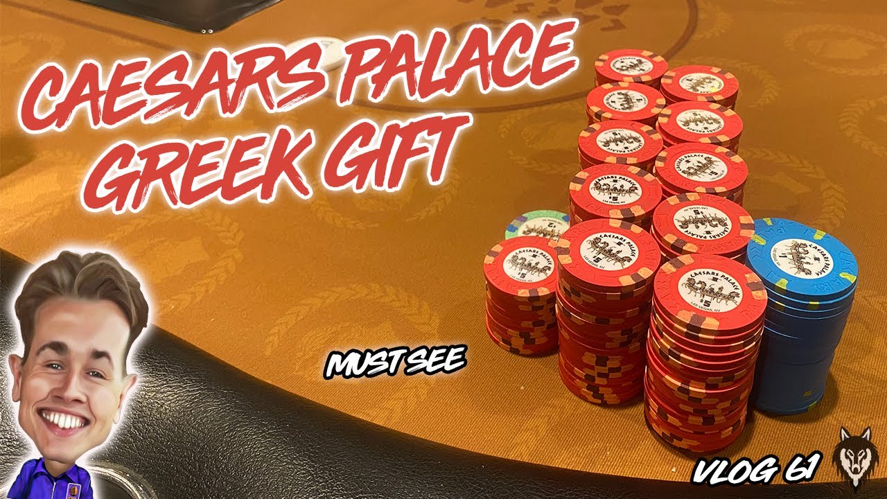 GREEK GIFT AT CAESAR'S PALACE!! **WE HAVE NUTS AND GET SHOVED ON!!   Poker Vlog #61