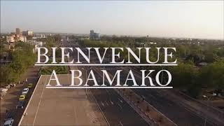 BIENVENUE A BAMAKO 2019 LA CAPITAL DU MALI