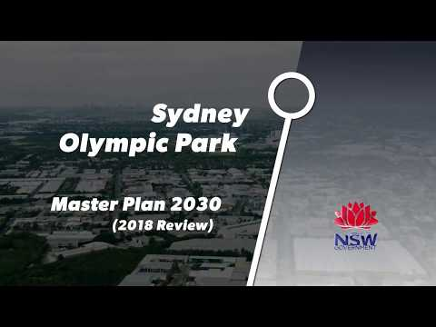 Sydney Olympic Park Master Plan 2030 (2018 Review)