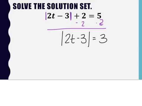 2.4 Notes - Absolute Value in Open Sentences