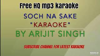 Soch na sake Karaoke (full free HQ) with female voice.