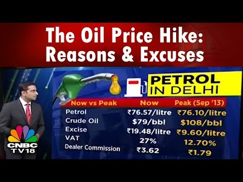 The Oil Price Hike Reasons & Excuses Explained | CNBC TV18