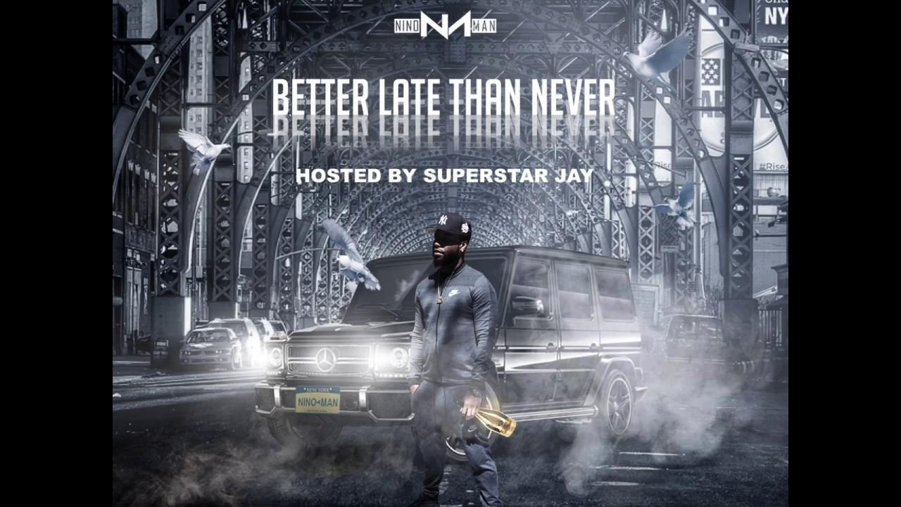 Download Nino Man - Let Em Hate - (Ft. Styles P) prod. By Boger