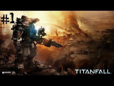 Titanfall. Часть 1 (Обучалка + компания)