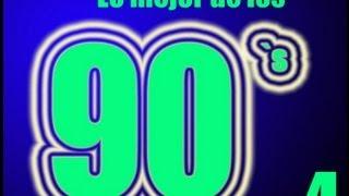 Lo Mejor de Los 90`s 4 | The Best Dance 4
