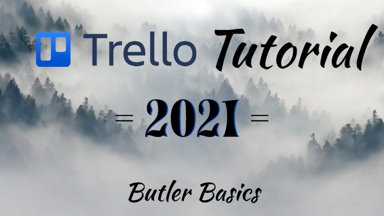 Trello Tutorial - Butler Basics (Trello 2021)
