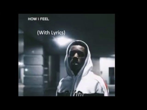 Roy Woods- How I Feel (With Lyrics)