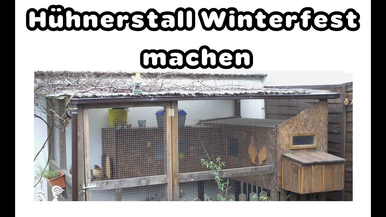 hühnerstall winterfest machen - youtube