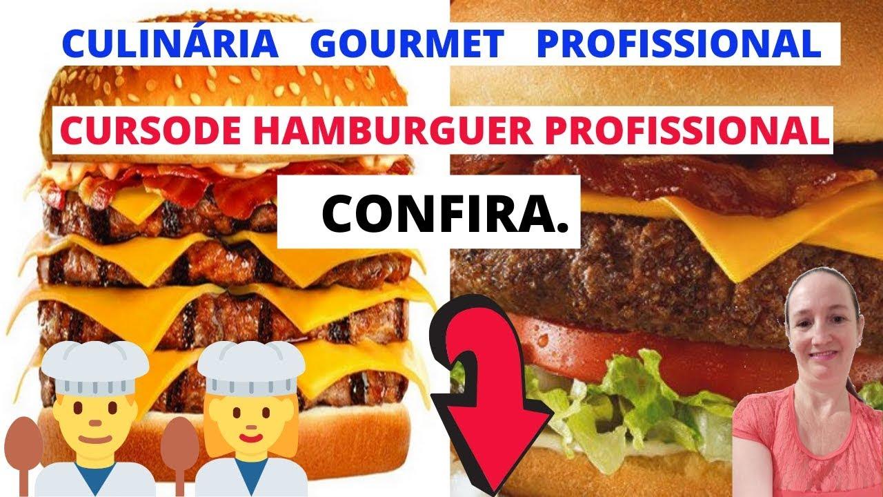 Culinária Gourmet Profissional  Curso de Hamburguer Gourmet Profissional.