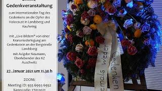 Live: Internationaler Tag des Gedenkens an die Opfer des Holocaust  in Landsberg und Kaufering