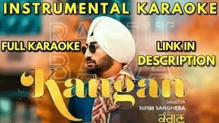 Kangan - Ranjit Bawa | Instrumental Karaoke | New Punjabi Songs 2018 | Full Video