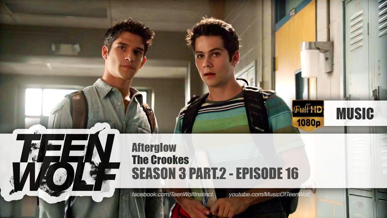 The Crookes - Afterglow | Teen Wolf 3x16 Music [HD]