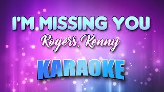 Rogers, Kenny - I'm Missing You (Karaoke & Lyrics)