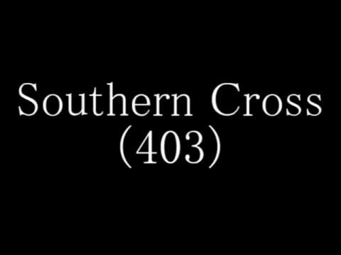 403『Southern Cross』(新旧ミックスバージョン )