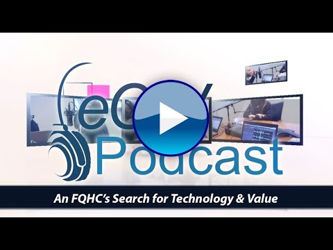 An FQHC's Search for Technology & Value