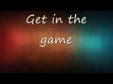 Get in the game (Lyrics video)